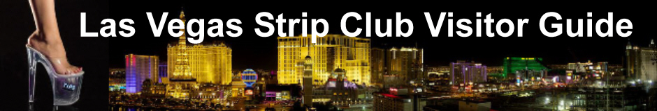 Las Vegas Strip Club Visitor Guide